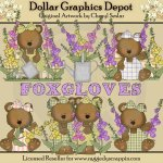 Foxglove Bears - Clip Art - *DGD Exclusive*